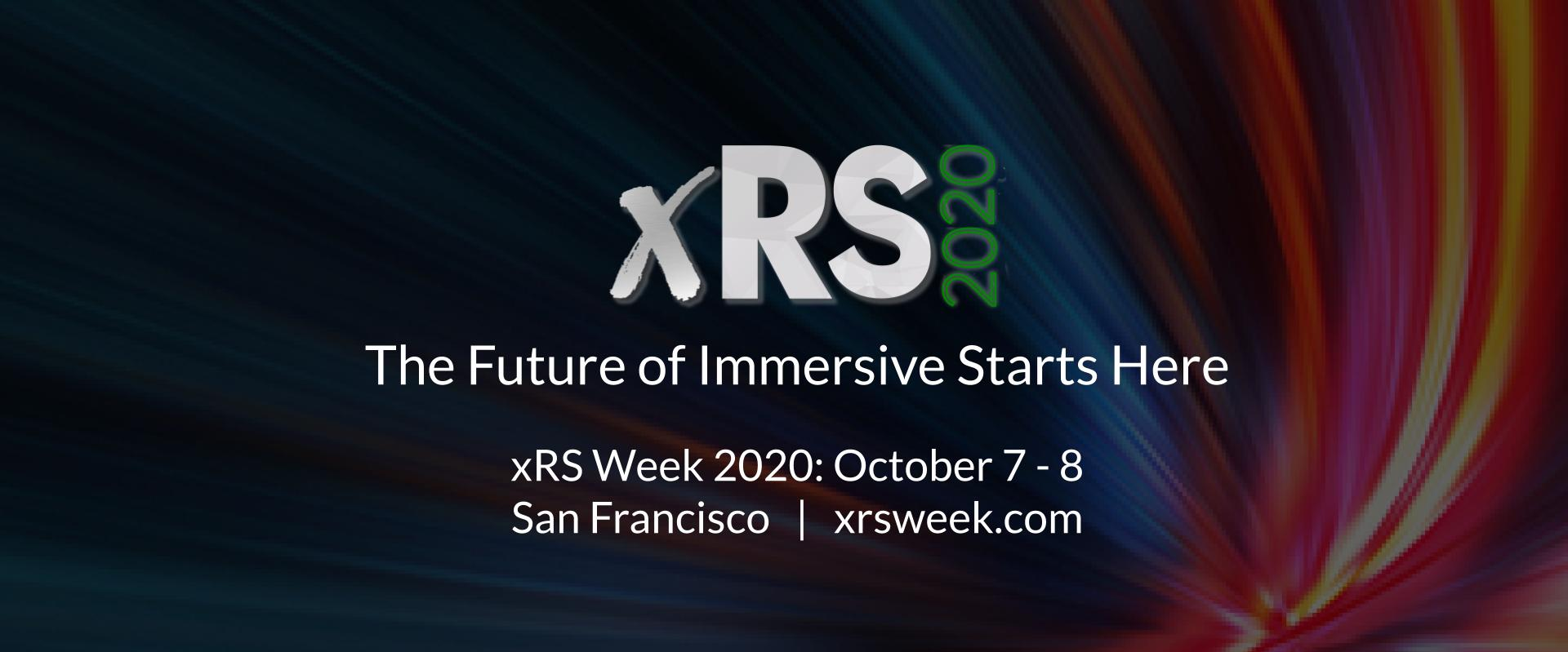 xRS Week 2020 | VR/AR/XR Strategy Conference & Expo